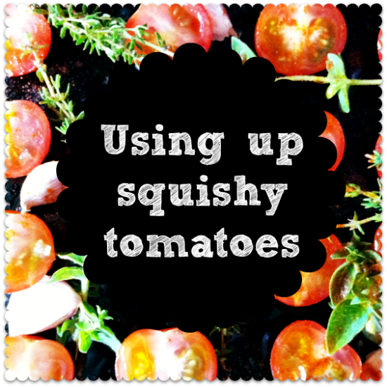 use up old tomatoes